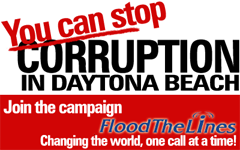 Join in the campaign to compel Florida Governor Charlie Crist Investigate Corruption in Daytona Beach.